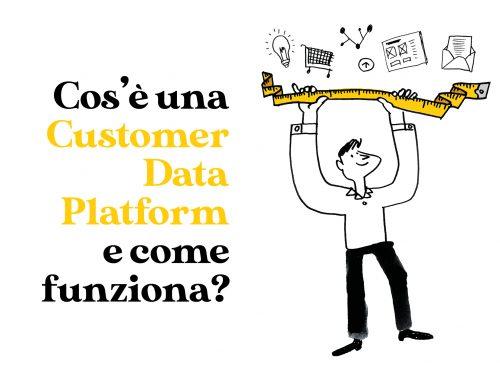 Cos'è una Customer Data Platform (CDP) e come funziona