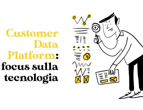 Customer Data Platform: focus sulla tecnologia