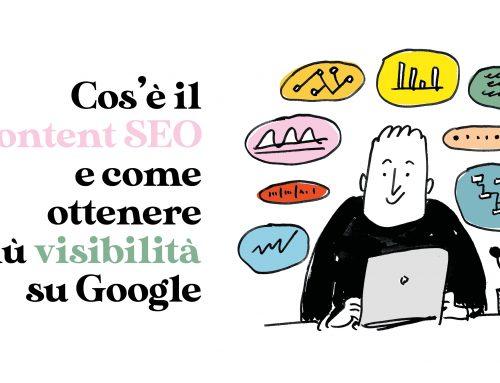 Cos'è il Content SEO e come ottenere più visibilità su Google
