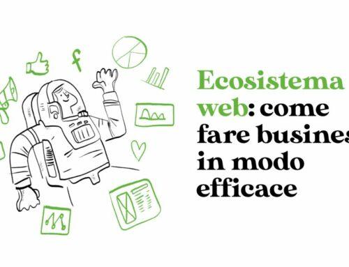 Ecosistema web: come fare business in modo efficace